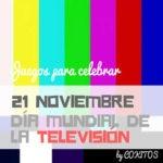 Juegos para el Día Mundial de la Televisión