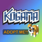 Adopt me Kogama