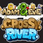 Adán y Eva Crossy River
