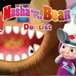 Dentista con Masha y el Oso
