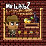 Mr. Lupato 2: Tesoros de Egipto